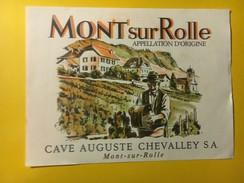 5778 - Mont-sur-Rolle Cave Auguste Chevalley Suisse - Etiquettes