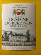 5783 - Domaine De Burignon 1999  St-Saphorin Propriété De La Ville De Lausanne Suisse - Labels