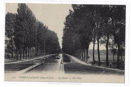 CPA Seine Et Oise Noisy Le Grand Le Canal ND Photo - Noisy Le Grand