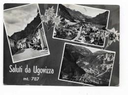 SALUTI DA UGOVIZZA VIAGGIATA FG - Udine
