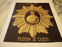 ANCIENNE PUBLICITE PARFUM A LA MODE OR ET NOIR CARON  1949 - Fragrances