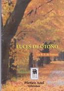 LUCES DE OTOÑO. LIA B. S. DE SAMYN. 2004, 83 PAG. PORTICO AZUL EDICIONES. SIGNEE - BLEUP - Poesía