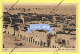CPA TOUGGOURT Vue Sur La Ville - Algérie