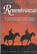 REMEMBRANZAS. ELVIO SANTA CRUZ. 1995, 92 PAG. ED EL JINETE AZUL - BLEUP - Poetry
