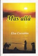 MAS ALLA. ELSA CORVALAN. 2012, 111 PAG. SIGNEE - BLEUP - Poesía
