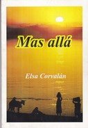 MAS ALLA. ELSA CORVALAN. 2012, 111 PAG. SIGNEE - BLEUP - Poetry