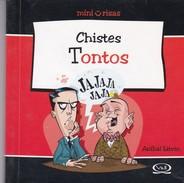 CHISTES TONTOS. ANIBAL LITVIN. 2007, 80 PAG. V & R EDITORAS - BLEUP - Humour