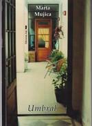 UMBRAL. MARTA MUJICA. 2015, 115 PAG. EDICIONES AQL. SIGNEE - BLEUP - Klassiekers