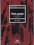 VISITA GUIADA. MARCOS SILBER. 2013, 125 PAG. EDICIONES DEL IMFC. SIGNEE - BLEUP - Poëzie