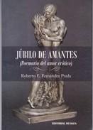 JUBILO DE AMANTES. ROBERTO E. FERNANEZ PRADA. 2011, 61 PAG. EDITORIAL DUNKEN - BLEUP - Poesía