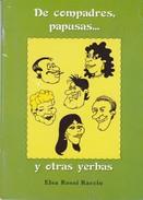 DE COMPADRES, PAPUSAS Y OTRAS YERBAS. ELSA ROSSI RACCIO. 2009, 38 PAG. PUENTES DEL SUR ED. - BLEUP - Poésie