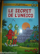 Le Secret De L'Unesco (Alteau - Doxuan) / Le Courrier De L'Unesco - Livres, BD, Revues