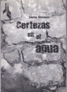 CERTEZAS EN EL AGUA. IRENE REISES. 2001, 66 PAG. LIBROS DE TIERRA FIRME - BLEUP - Poetry