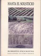 HASTA EL SOLSTICIO. ROBERTO PICCIOTTO. 1988, 81 PAG. EDICIONES ULTIMO REINO - BLEUP - Poetry