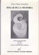 HOGAR DE LA MEMORIA. MARIA MARTA GARABATO. 2003, 83 PAG. INST. LITERARIO Y CULTURAL HISPANICO - BLEUP - Poesía