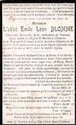 Abbé Emile Léon BLOMME - Tournai 1846-Chièvres 1927 - Curé Doyen De L'Eglise St Martin à Chièvres - Devotion Images