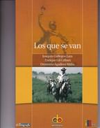 LOS QUE SE VAN. JOAQUIN GALLEGOS LARA Y OTROS. 2008, 218 PAG. COLECCION BICENTENARIO - BLEUP - Classiques