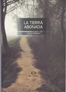 LA TIERRA ABONADA. JOSE KUPERMAN. 2006, 105 PAG. ED COBRE - BLEUP - Classiques