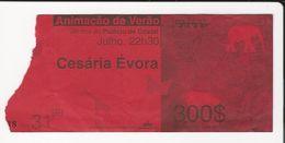 Ticket * Portugal * Jardins Do Palacio De Cristal * Animação De Verão * Cesária Évora - Tickets D'entrée