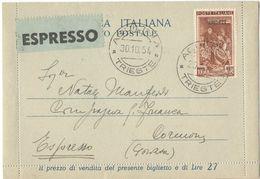 T264) TRIESTE A 1954 BIGLIETTO POSTALE ESPRESSO ITALIA DA 25 LIRE QUADRIGA RICOPERTO DA 100 LIRE ITALIA AL LAVORO - Storia Postale