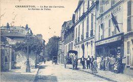 94 CHARENTON RUE DES CARRIERES BUREAU DE TABAC PAC COURANTE SUPERBE ANIMATION - Charenton Le Pont