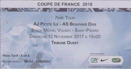 Billet Match Football - Coupe De France 2018 - AJ PETITE ILE - AS BEAUVAIS - Stade VOLNAY St Pierre ILE DE LA REUNION - Tickets D'entrée
