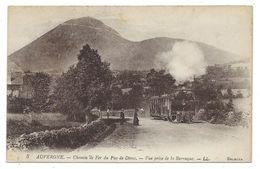 CPA - AUVERGNE, CHEMIN DE FER DU PUY DE DOME, VUE PRISE DE LA BARRAQUE - 63 - Ecrite 1919 - Eisenbahnen