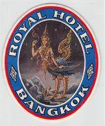 """19 """"ROYAL HOTEL - BANGKOK"""" ETICH. ORIG. - Etiquettes D'hotels"""