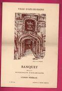 Aix Les Bains (73 Savoie) Menu Du 16 Mai 1937 Banquet Offert Par La Municipalité (PPP6348) - Publicités