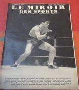 Miroir Des Sports N°1066 6 Juin 1939 Marcel Cerdan Champion D'Europe Des Mi-moyens, Cyclisme Tour Du Sud Ouest - Sport
