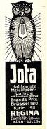 Original-Werbung/ Anzeige 1911 - JOTA METALLFADEN - LAMPE / MOTIV EULE / REGINA - KÖLN-SÜLZ - Ca. 45 X 115 Mm - Publicités