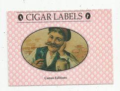Publicité , TABAC , Cigar LABELS , 13.5 X 9.5 - Documenten
