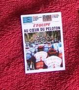 Magnets. Magnet L'Equipe. Au Cœur Du Peloton, Tour De France - Sports
