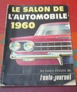 L'Auto Journal N° Spécial Salon De L'Automobile 1960 Nouveautés 1961 Renault 4 Dauphine Gordini - Auto