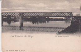 Les Environs De Liège - Le Pont D'Argenteau - Liege