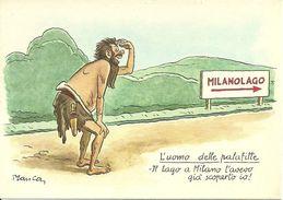 """Milano, Fiera Internazionale, Mostra Settore """"Nautica"""" """"Milanolago - L'Uomo Delle Palafitte"""" Illustratore Manca - Other Illustrators"""