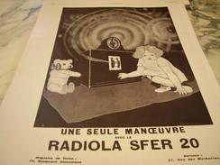 ANCIENNE PUBLICITE UNE SEULE MANOEUVRE  DE RADIOLA SFER20 1927 - Plakate & Poster