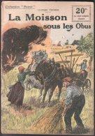 LA MOISSON SOUS LES OBUS (G. Thomas) 1918 - Guerre 1914-18