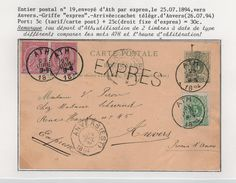 Entier CP 19 +TP En Exprès C.Ath 25/7/1894 V.Anvers C.d'Arrivées Anvers Bourse & Est Belles Frappes JS136 - Stamped Stationery
