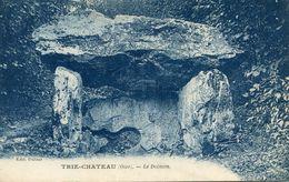 DOLMEN(TRIE CHATEAU) - Dolmen & Menhirs