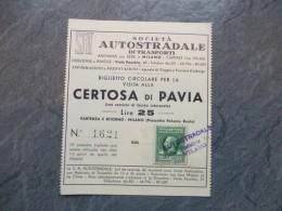 Italie, MILANO Certosa Di Pavia, Autostradale, Billet Timbré 25 Lire Vers 1920,  ; Ref  272VP37 - Europe