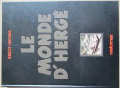 Peeters - Le Monde D'hérgé - Tintin - Superbe Dossier Tirage Special Luxe Signé - Erstausgaben