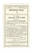 609. JOSEPH FAILON - Jardinier - + Château De VIERSET 1905 (63 Ans) - Imágenes Religiosas
