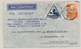 Nederlands Indië - 1933 - Pelikaanvlucht Met Sluitzegel Service Aerien Hebdomadaire Van Bandoeng/12 Naar Groningen / NL - Nederlands-Indië
