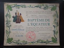 Vieux-papier (M1709) BAPTÊME DE L'EQUATEUR (2 Vues) Enregistré Et Délivré à Bord Du Paquebot CHARLEVILLE 18/07/1952 - Documenti Storici
