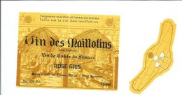 """Etiquette De VIN DE FRANCE """" Vin Des Maillotins - Rosé Gris """" - Métiers"""