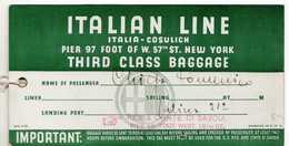 15576 ITALIAN LINE ITALIA COSULICH NEW YPRK THIRD CLASS BAGGAGE REX CONTE DI SAVOIA - Vieux Papiers