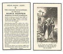 628.  MARIA  NOPPEN  -  °HOUWAART 1879  /  +JESUS-EIK 1945 - Images Religieuses