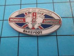 Pin513e Pin's Pins / Rare Et De Belle Qualité !! SPORTS / EQUIPE DE FRANCE BAREFOOT MONDIAL LONDRES - Water-skiing