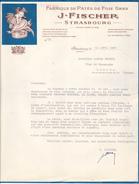 67 Strasbourg- Fabrique De Patés De Foie Gras J FISCHER.lettre De 1938,belle Entête Colorée. Tb état. - 1900 – 1949